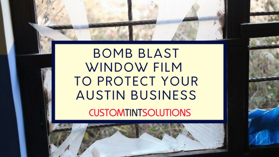 Bomb blast window film austin