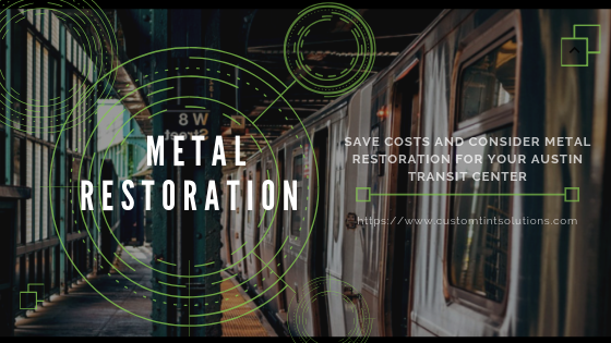 metal restoration austin transit