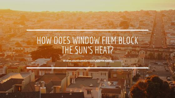 how does window film block heat