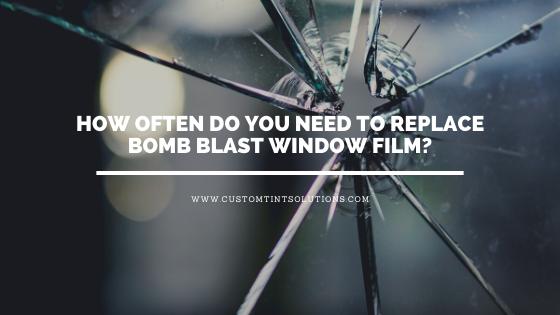 replace bomb blast window film san antonio