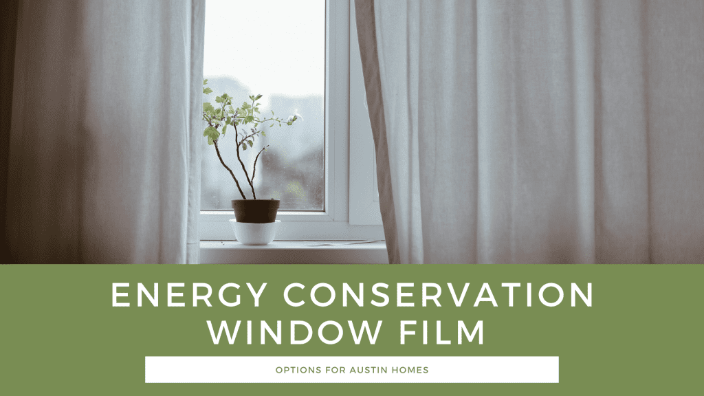 energy conservation window film austin