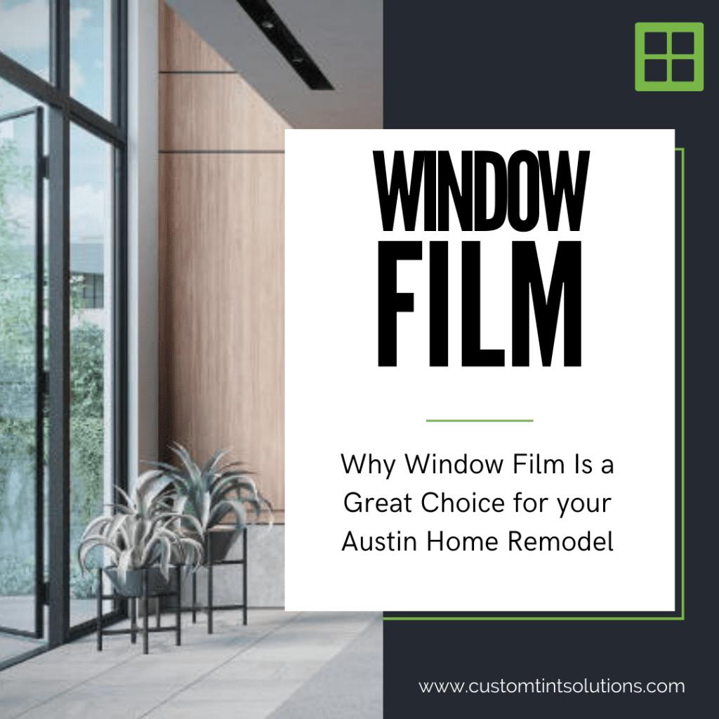 window film austin home remodel